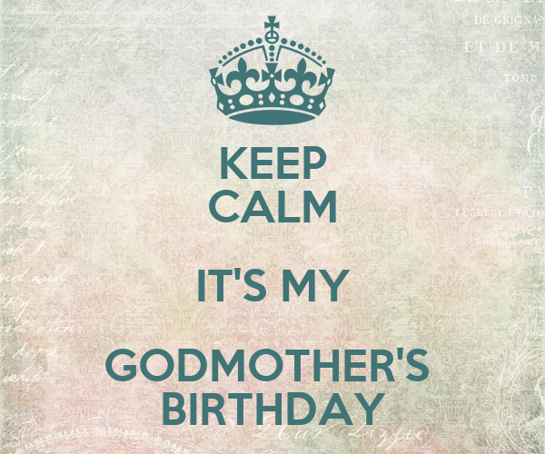 Godmother Birthday Images my Godmother's Birthday