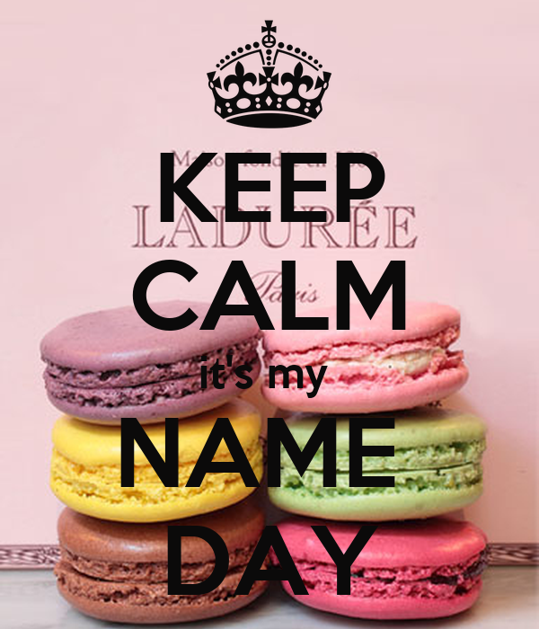 Keep Calm It S My Name Day Poster Maria Keep Calm O Matic