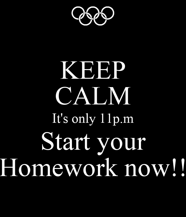 should i do my homework quiz Should i do my homework now quiz