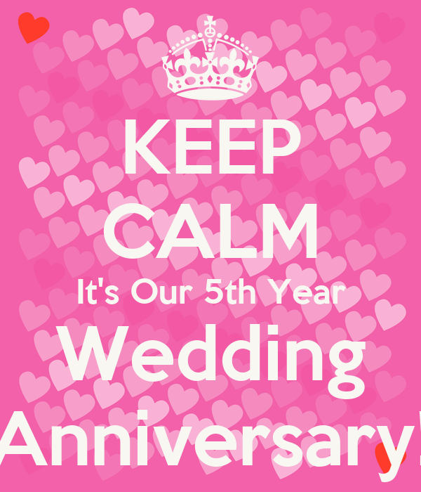 keep calm its our 5th year wedding anniversary poster theresa keep calm o matic