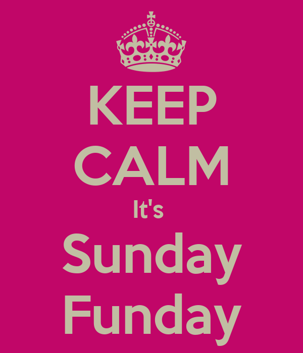 Happy Sunday Quotes With Images Happy Sunday Funday Quotes