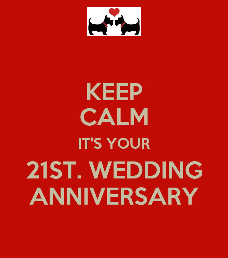 21 Wedding Anniversary Gifts: KEEP CALM IT'S YOUR 21ST. WEDDING ANNIVERSARY Poster