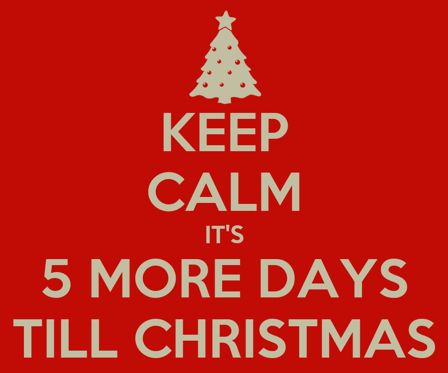 Image result for 5 more day till christmas