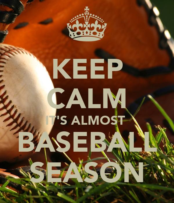 Download The Tweinc Season: KEEP CALM IT'S ALMOST BASEBALL SEASON Poster