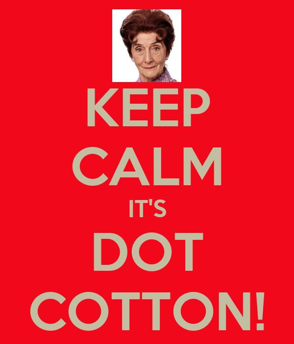 keep-calm-its-dot-cotton.png