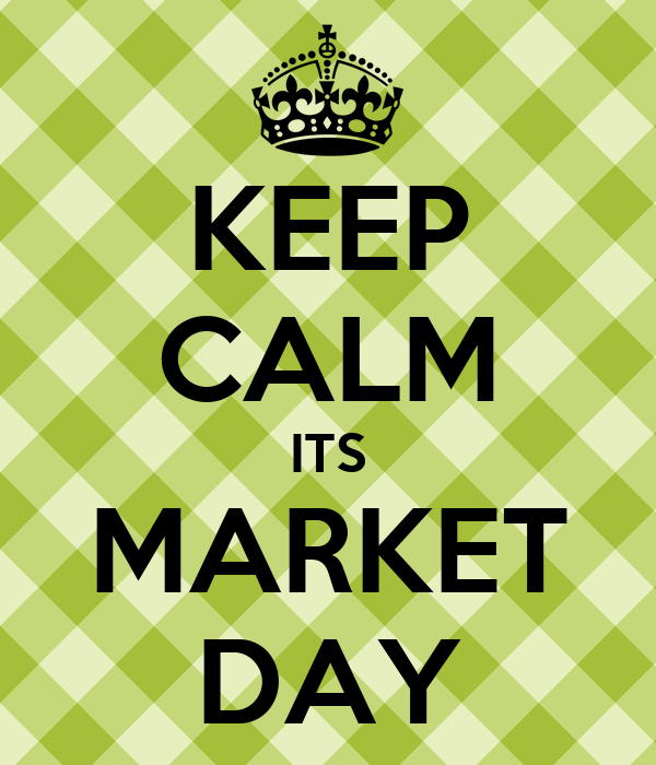 Keep calm its market day poster mfmga keep calm o matic for Best place to buy posters in store