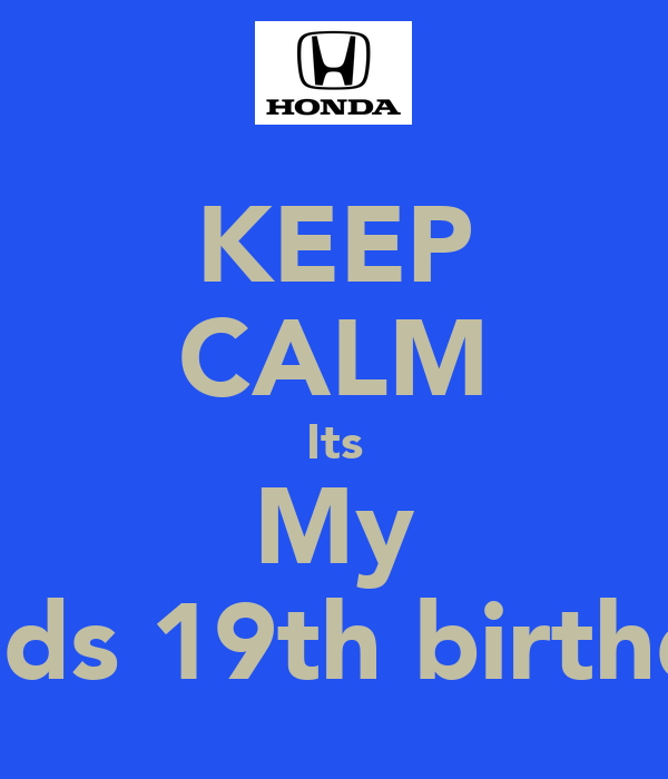 Source KEEP CALM Its My Boyfriends 19th Birthday Poster Cherese Present