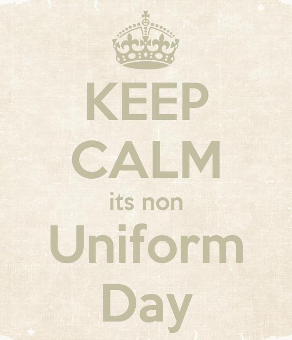KEEP CALM its non Uniform Day Poster | Alex