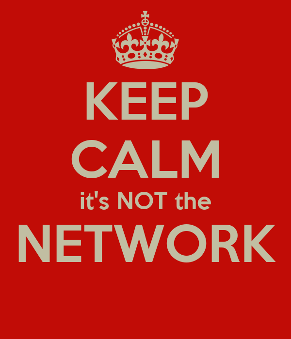 KEEP CALM It's NOT The NETWORK Poster
