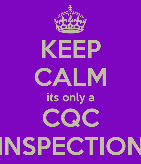 keep calm its only a cqc inspection poster