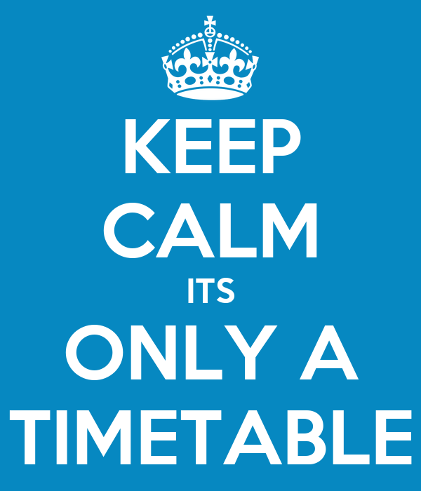 Výsledok vyhľadávania obrázkov pre dopyt timetable keep calm