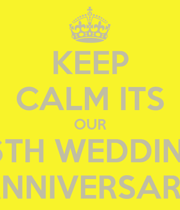 KEEP CALM ITS OUR 16TH WEDDING ANNIVERSARY Poster