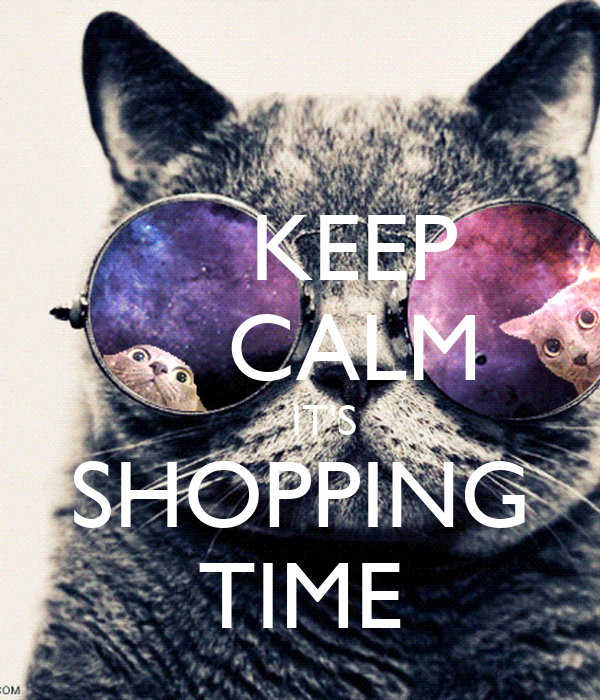 Keep calm it 39 s shopping time poster hieu keep calm o matic for What s deep house music