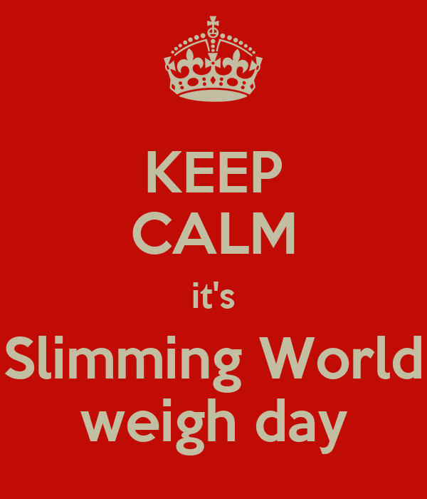 Keep calm it 39 s slimming world weigh day poster Where can i buy slimming world products