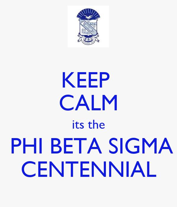 Phi Beta Sigma Centennial Phi Beta Sigma Centennial
