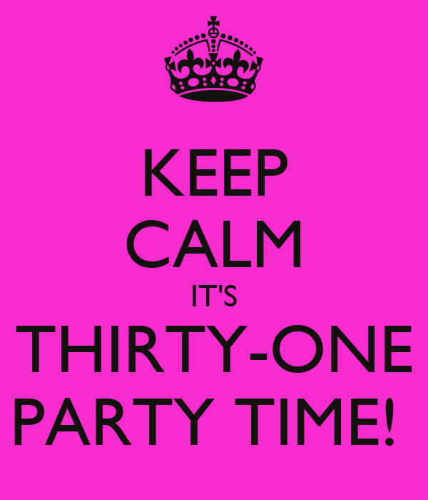 Keep calm it s thirty one party time poster jennifer keep calm o