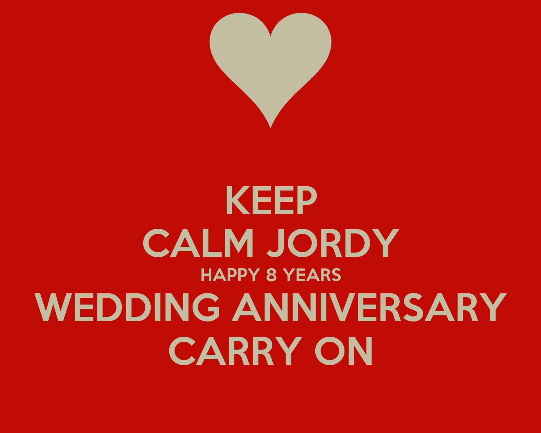 Keep calm jordy happy years wedding anniversary carry on