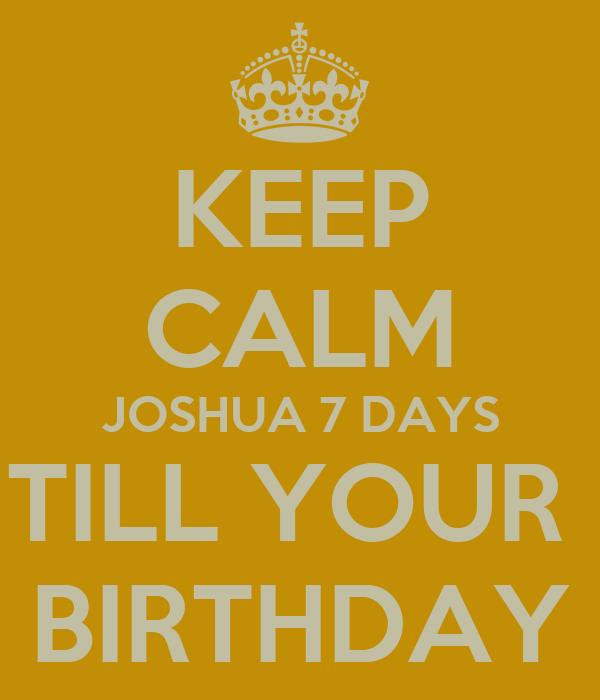 2 Days Till Your Birthday 7 Days Till Your Birthday