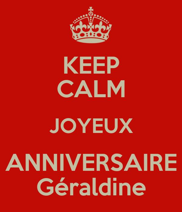 Keep Calm Joyeux Anniversaire Geraldine Poster Jean Yves Keep
