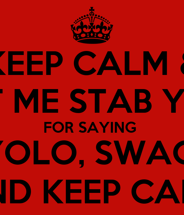 yolo the motto that has gone Young adults added 'yolo' -- you only live once -- to tweets about  about  366 million tweets have included the yolo acronym since it first  canadian  pop artist drake coined the acronym in a song called the motto.