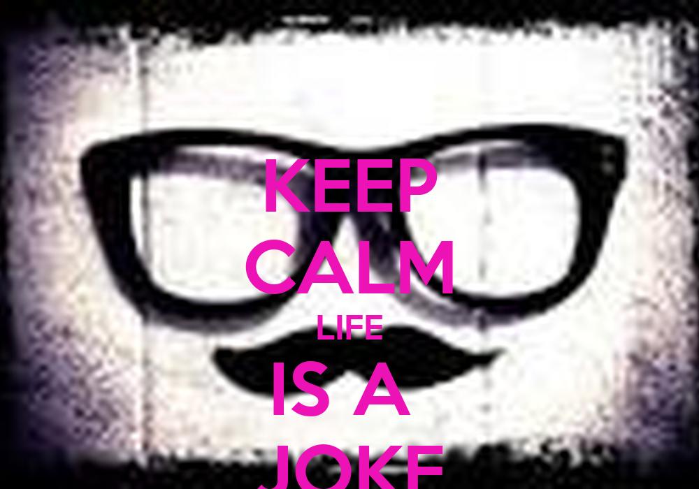 keep calm life is a joke poster marina keep calm o matic. Black Bedroom Furniture Sets. Home Design Ideas