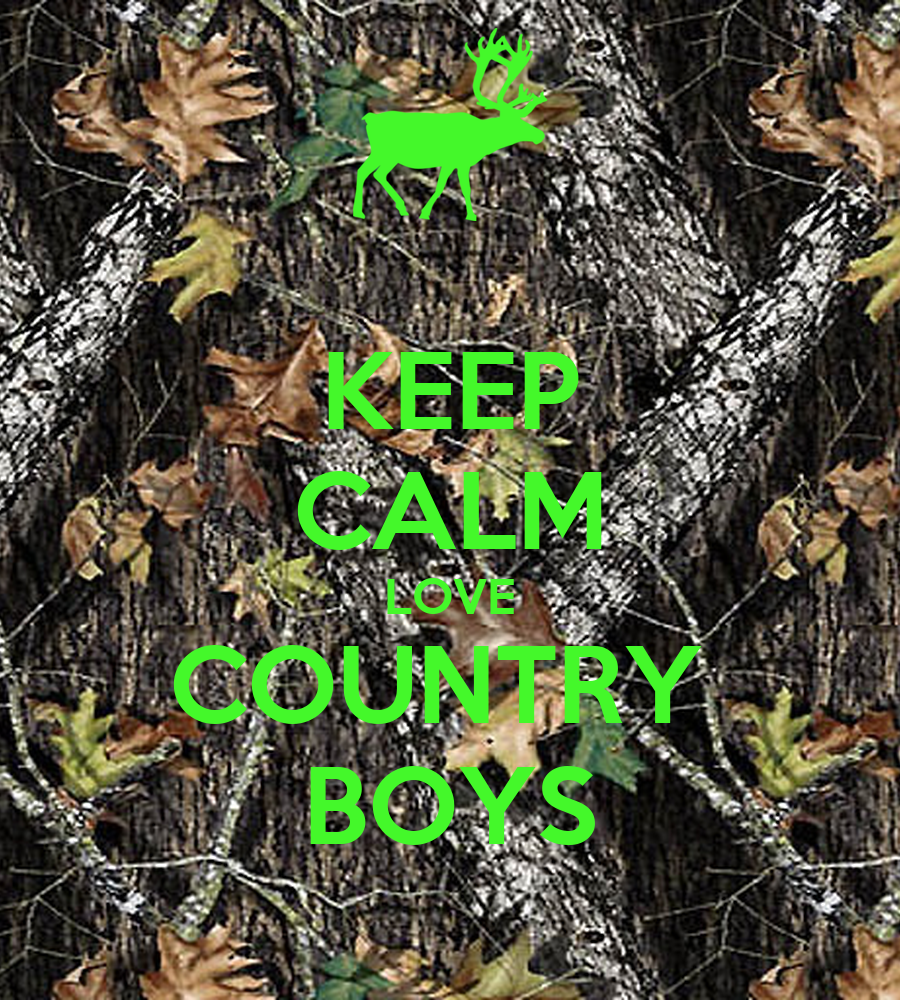 KEEP CALM LOVE COUNTRY BOYS - KEEP CALM AND CARRY ON Image    I Love Country Boys