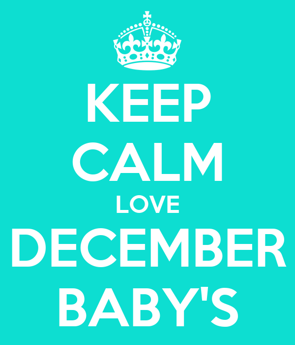 Love December Images Keep Calm Love December Baby's