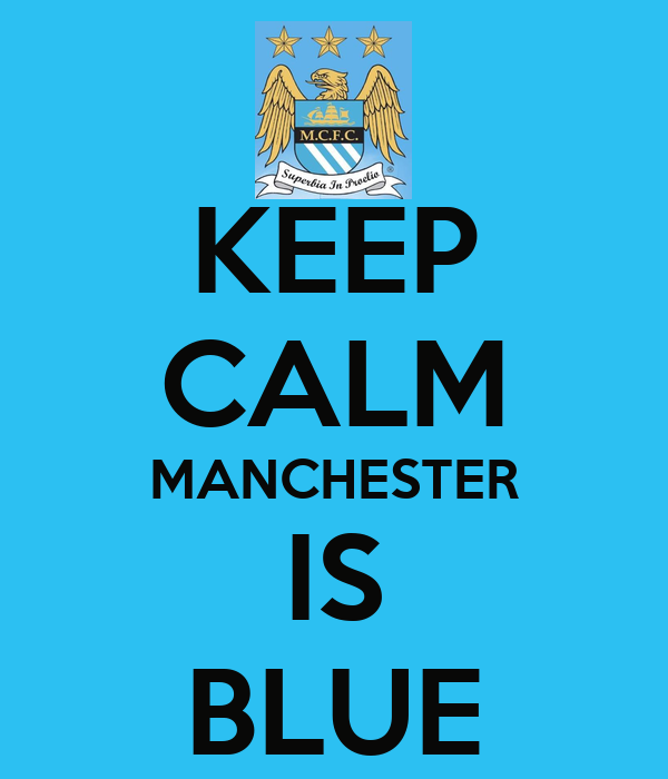 keep-calm-manchester-is-blue-2.png