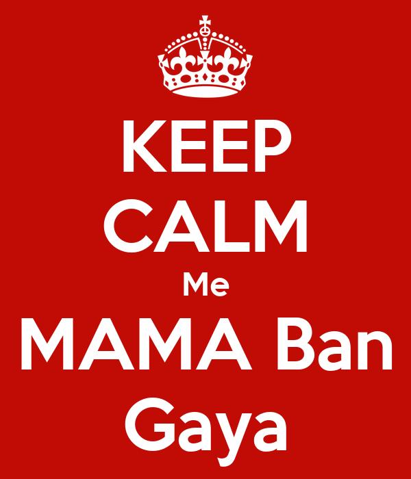 Keep Calm Me Mama Ban Gaya Poster Akshay Keep Calm O Matic