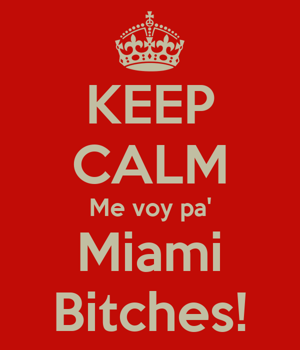 Miami bitches