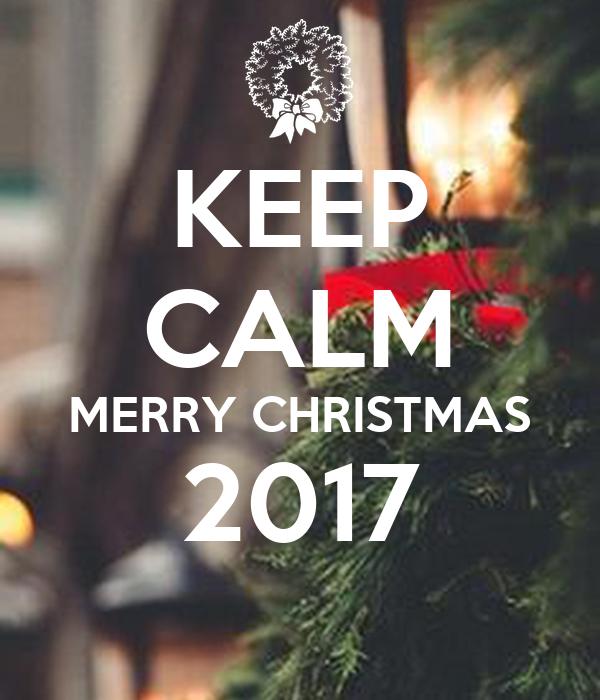 KEEP CALM MERRY CHRISTMAS 2017