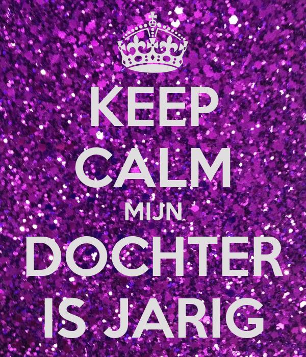 Genoeg KEEP CALM MIJN DOCHTER IS JARIG Poster | Andreina | Keep Calm-o-Matic #LE41
