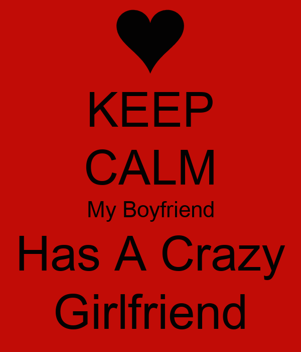 Keep Calm My Boyfriend Has A Crazy Girlfriend  Keep Calm. Massage Therapy Schools Colorado. How To Become A Youth Counselor. Interior Design Schools In Ohio. Whole Life Or Universal Life. Rainier Overseas Movers Reviews. How To Increase Male Testosterone. Best Business Checking For Startups. Classes You Take In College Revita Hair Loss