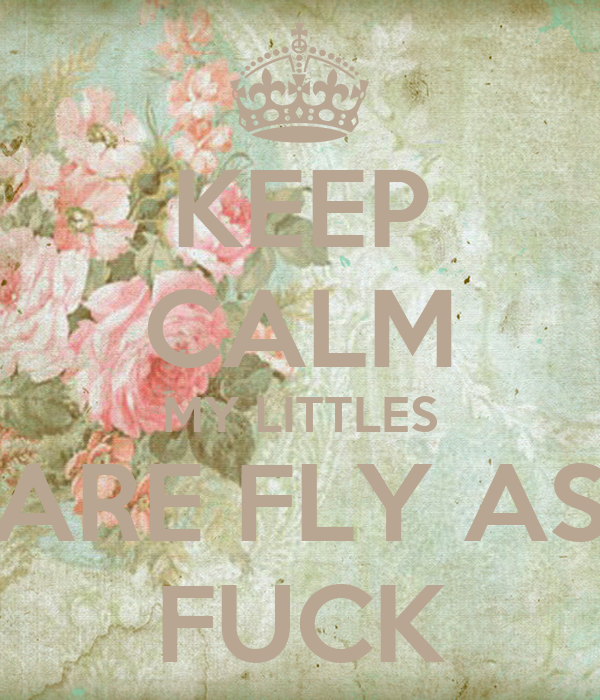Fly As Fuck 99