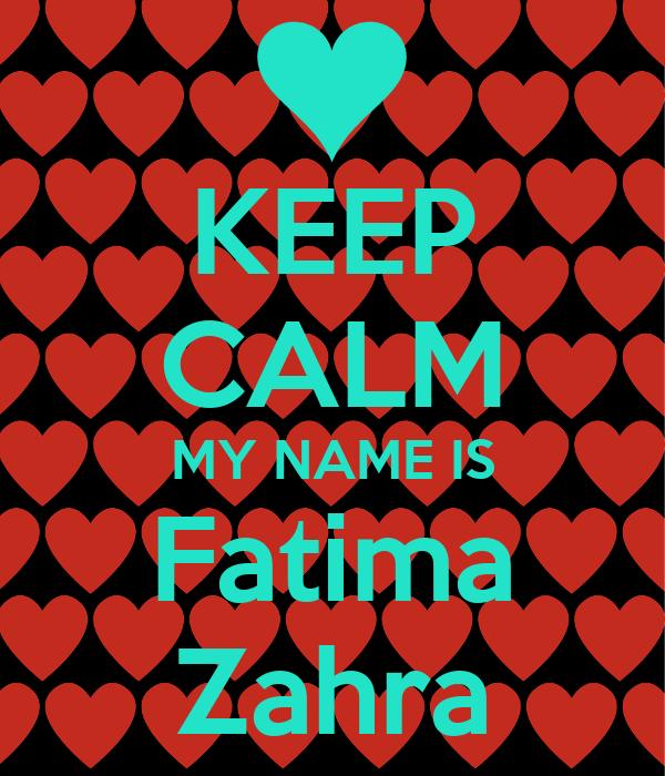 Keep Calm My Name Is Fatima Zahra Poster Fatimza Keep