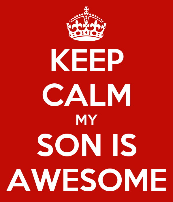 Bildresultat för my son is awesome