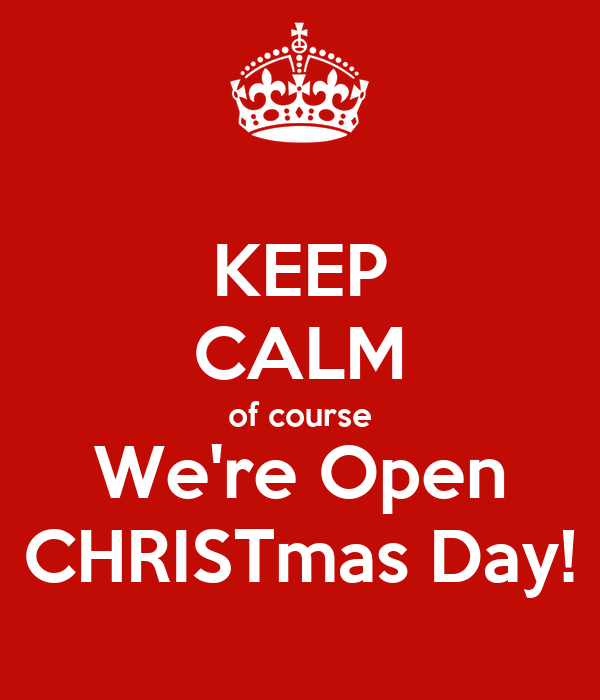 course We're Open CHRISTmas Day! Poster