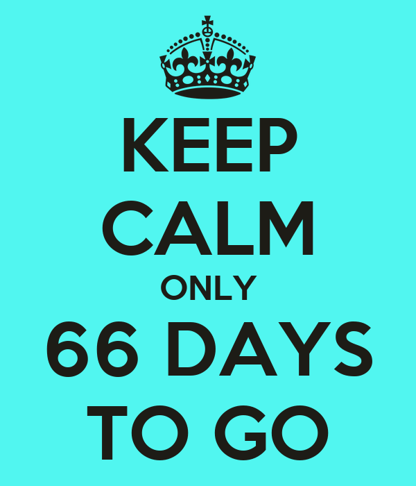 keep-calm-only-66-days-to-go.png