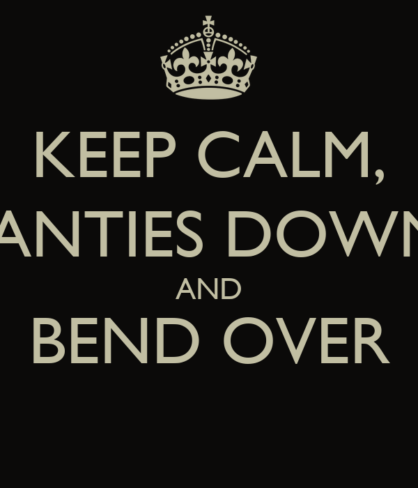 Panties Down And Bend Over 35