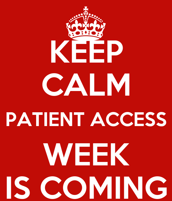 Keep Calm Patient Access Week Is Coming Poster Westside