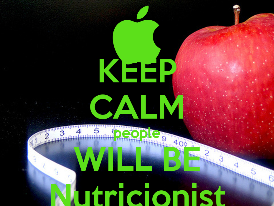 KEEP CALM people WILL BE Nutricionist