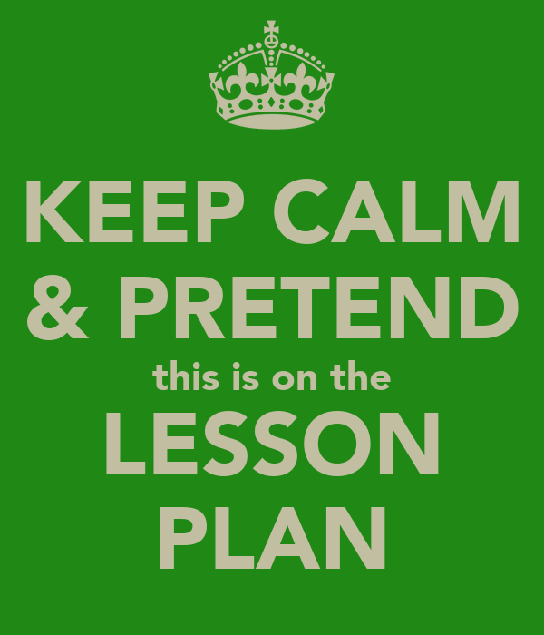 pretend lesson plan