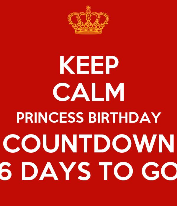 6 Days to go Birthday Countdown 6 Days to go