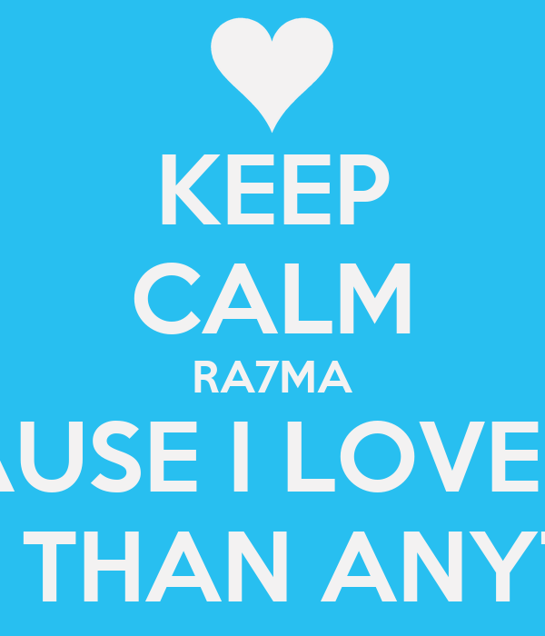 Keep Calm Because I Lo...