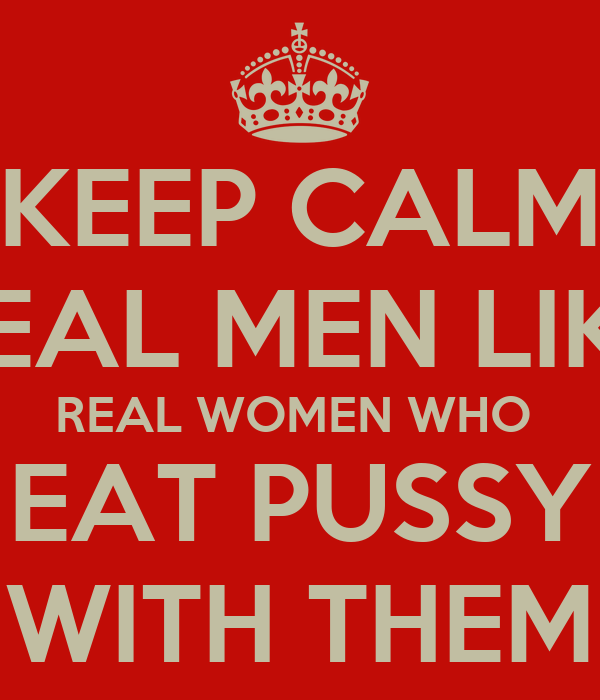 REAL MEN EAT PUSSY T-Shirt Spreadshirt