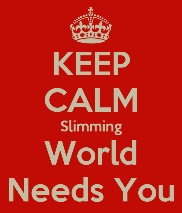 Keep Calm Slimming World Needs You Keep Calm And Carry