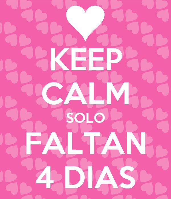 Solo Faltan 11 Dias Keep Calm Solo Faltan 4 Dias