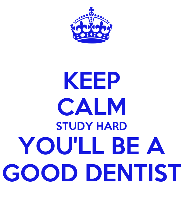how to become a good dentist