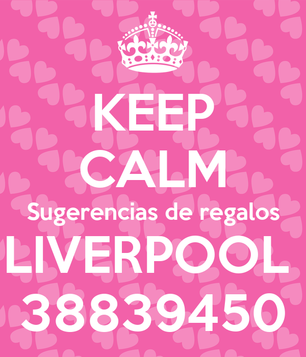Keep calm sugerencias de regalos liverpool 38839450 poster for Sugerencias regalos