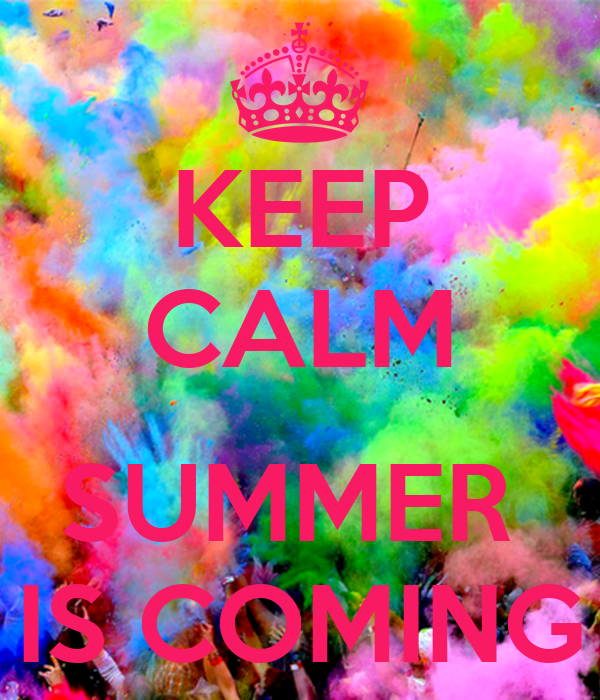 KEEP CALM SUMMER IS COMING Poster  Demi  Keep Calm-o-Matic